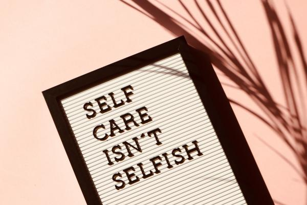 Self care isn't selfish - afbeelding